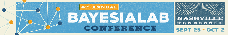 4th Annual BayesiaLab Conference in Nashville, Tennessee